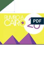Rumbo a Cairo +20