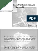 Nuclear Attack on Hiroshima and Nagasaki