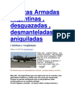 Fuerzas Armadas Argentinas , desguazadas , desmanteladas , aniquiladas