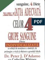 Alimentatia Adecvata Celor 4 Grupe Sanguine - Dr. Peter J.D. Adamo