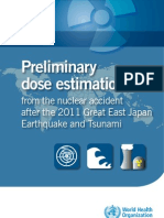 WHO Preliminary dose estimation from the nuclear accident after the 2011 Great East Japan Earthquake and Tsunami