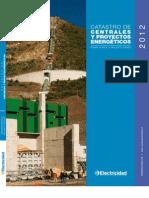 Chile Editec, Catastro de Centrales y Proyectos Energetico 2012