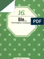 Biofüzetek 16 - Balogh Júlia - Bio... Szövetségben a természettel
