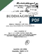 The Life Work of Buddhaghosha (b.C. Law)