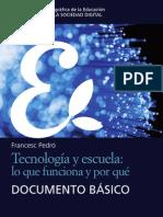Pedró, Frances. Tecnología y escuela; lo que funciona y porqué.pdf