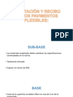 ACEPTACIÓN Y RECIBO DE LOS PAVIMENTOS FLEXIBLES