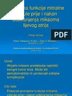 Promena Funkcije Mitralne Valvule Nakon Odstranjenja Miksoma Leve Pretkomore