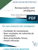Restaurações com amálgama GLÓRIA PIMENTA 2012.2-1