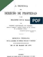 26249379 Santamaria de Paredes Vicente La Defensa Del Derecho de Propiedad y Sus Relaciones Con El Trabajo 1874