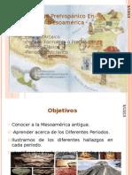 Presentacion, Periodos Preclasico, Clasico y Postclasico