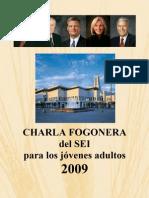 2009 Charlas Fogoneras Del Sei Para Jc3b3venes Adultos1