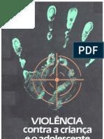 Cartilha - Violência contra a criança e o adolescente.