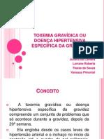 TOXEMIA GRAVÍDICA OU DOENÇA HIPERTENSIVA  ESPECÍFICA DA GRAVIDEZ