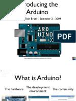 Arduino Lecture 1 - Interactive Media CS4062 Semester 2 2009