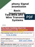 Telecommunication system engineering Telephony Signal Transmission