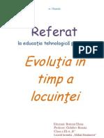 Evolutia in Timp a Locuintei