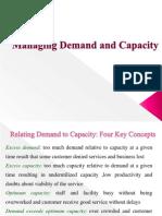 Managing Demand & Capacity