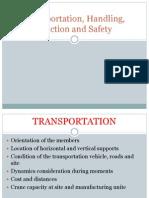Transportation, Handling, Erection and Safety
