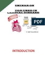 SEMINAR on Drugs Used in Cardiac Diseases
