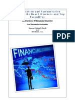 Compensation and Remuneration Policies of the Board Members and Top Executives
