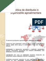 Politica de Distributie in Organizatiile Agroalimentare