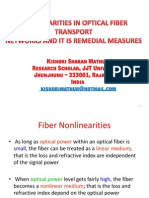 Nonlinearities in Optical Fiber Networks and It is Remedial Measures
