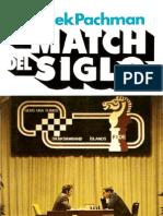 Ajedrez - El Match Del Siglo. Spassky - Fischer. Reykjavik 1972