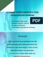 A relação médico paciente e suas consequências bioéticas
