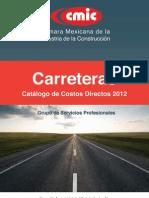 CMIC, Carreteras-2012