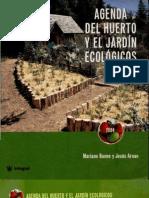 Bueno, Mariano y Arnau, Jesus - Agenda Del Huerto y El Jardin Ecologicos