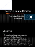 Two Stroke Operation