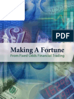Making a Fortune From Fixed Odds Financial Trading