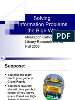 Solving Information Problems the Big6 Way Muskegon Catholic Central