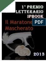 Il Maratoneta Mascherato - 1 Premio Letterario iPBook
