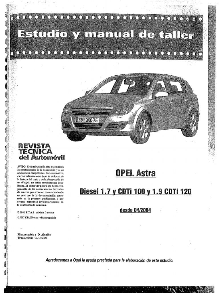 manual de taller opel astra 1 7 cdti 100cv rh scribd com manual de instrucciones opel astra h 2004 opel astra h 2004 service manual