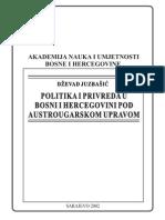 Dzevad Juzbasic - Politika i Privreda