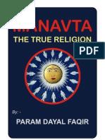 Manav Ta the True Religion