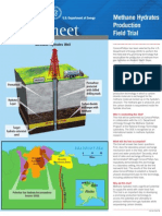 Methane Hydrates Production Field Trial