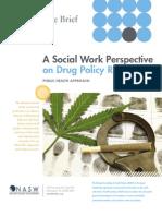 Drug Policy Reform Brief Social Justice Dept