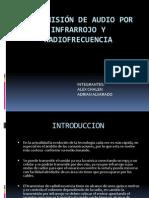 TRANSMISIÓN DE AUDIO POR INFRARROJO Y RADIOFRECUENCIA
