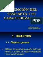 OBTENCIÓN DEL YESO BETA Y SU CARACTERIZACIÓN