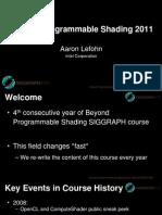 01-IntroBeyondProgrammableShading2011-lefohn