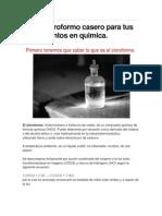 Hacer Cloroformo Casero Para Tus Experimentos en Quimica