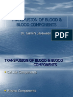 Transfusion of Blood & Blood Components1