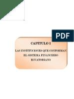 Las Instituciones Que Conforman El Sistema Financiero Ecuatoriano.