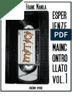 Mitici - Esperienze Di Cinema Incontrollato Vol.1 - Frank Manila