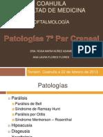 PATOLOGÍAS 7 PAR CRANEAL.pptx