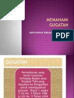 MEMAHAMI GUGATAN