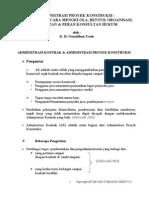 Ringkasan -ADMINISTRASI PROYEK KONSTRUKSI : PENGENALAN, CARA MENGELOLA, BENTUK ORGANISASI, KEGIATAN & PERAN KONSULTAN HUKUM