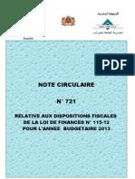 NOTE CIRCULAIRE N° 721 RELATIVE AUX DISPOSITIONS FISCALES DE LA LOI DE FINANCES N° 115-12 POUR L'ANNEE BUDGETAIRE 2013